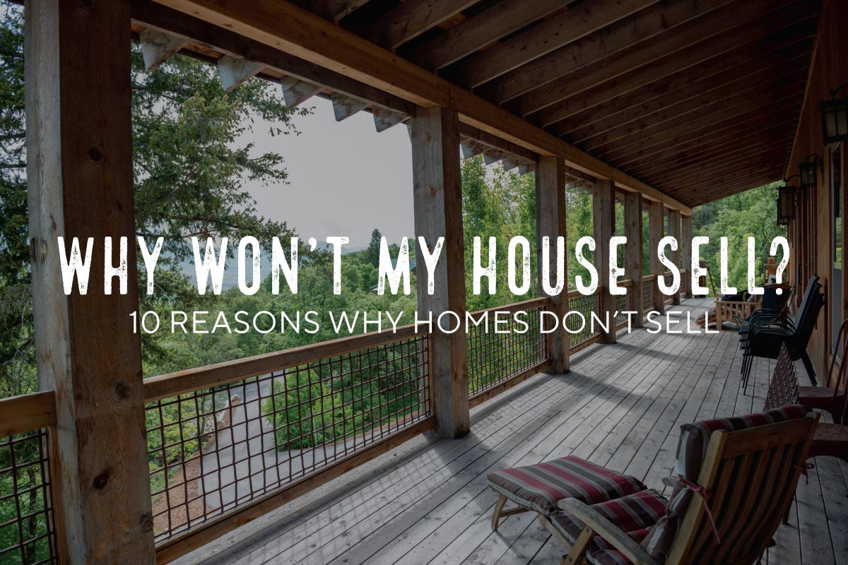 10 Reasons Why Homes Don't Sell